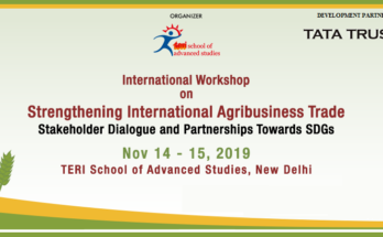 Delhi to host international workshop on Strengthening International Agribusiness Trade